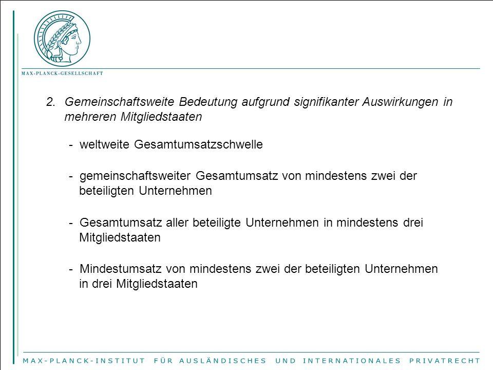 3.Berechnung des Umsatzes gem. Art. 5 FKVO 4.Exklusive Zuständigkeit der Kommission (Art.