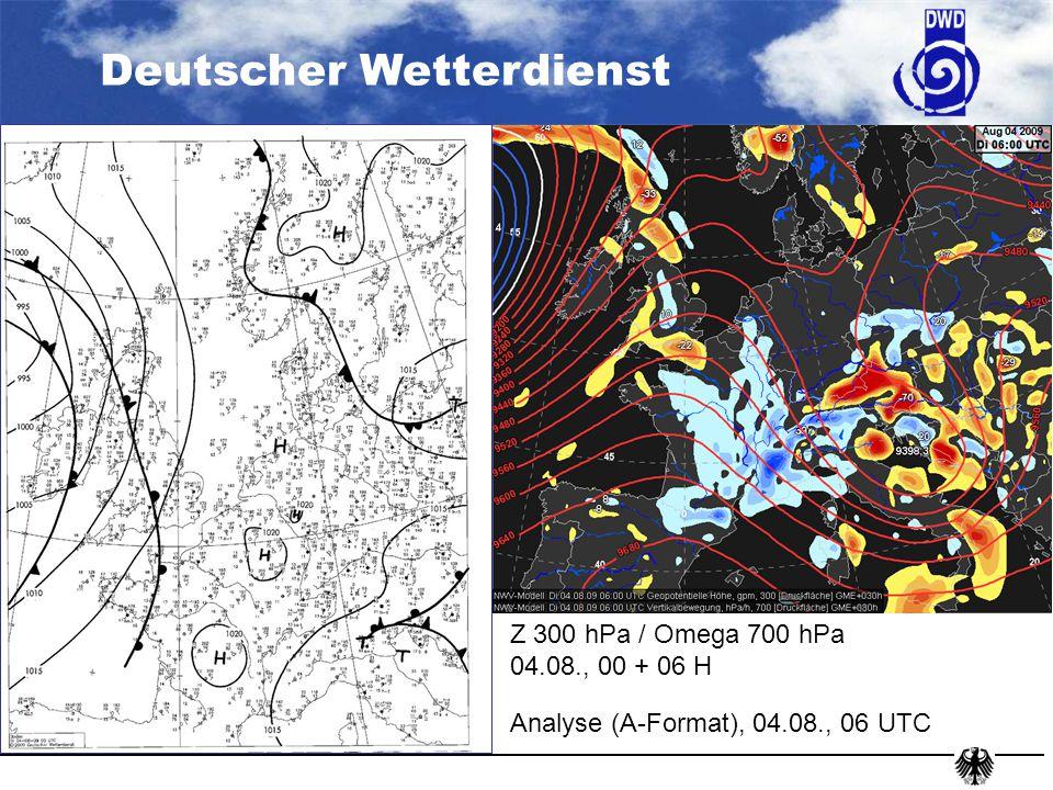 Deutscher Wetterdienst Z 300 hPa / Omega 700hPa 06.08., 06 UTC Heute, 06 UTC Analyse, 06 UTC, A-Format