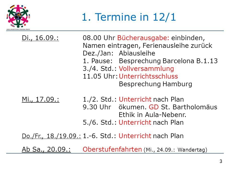 3 1. Termine in 12/1 Di., 16.09.:08.00 Uhr Bücherausgabe: einbinden, Namen eintragen, Ferienausleihe zurück Dez./Jan:Abiausleihe 1. Pause:Besprechung