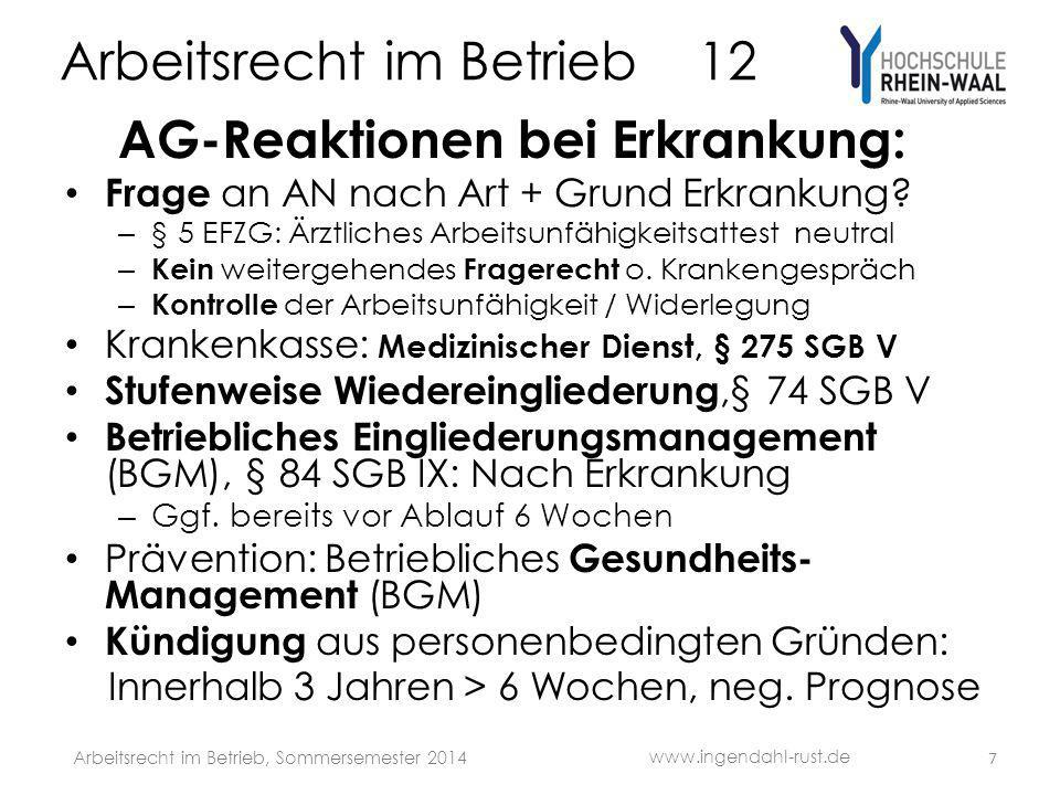 Arbeitsrecht im Betrieb 12 AG-Reaktionen bei Erkrankung: Frage an AN nach Art + Grund Erkrankung? – § 5 EFZG: Ärztliches Arbeitsunfähigkeitsattest neu