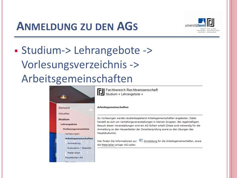 A NMELDUNG ZU DEN AG S  Studium-> Lehrangebote -> Vorlesungsverzeichnis -> Arbeitsgemeinschaften