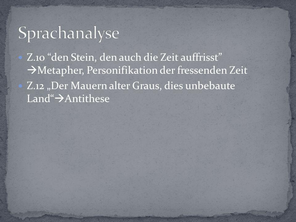 """Z.12 """"Der Mauern alter Graus, dies unbebaute Land  Antithese"""