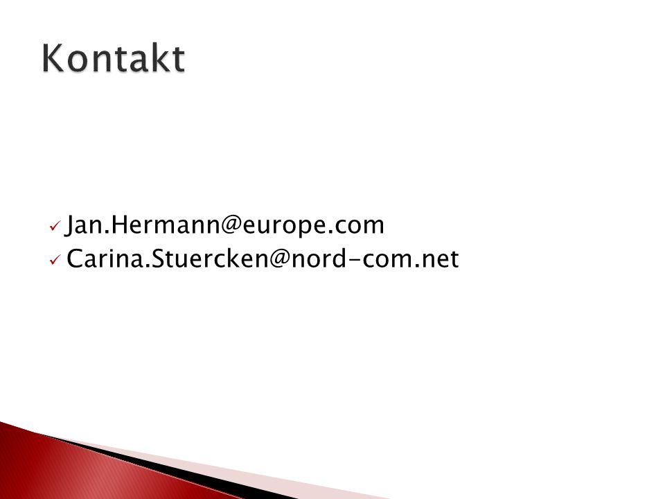 Jan.Hermann@europe.com Carina.Stuercken@nord-com.net