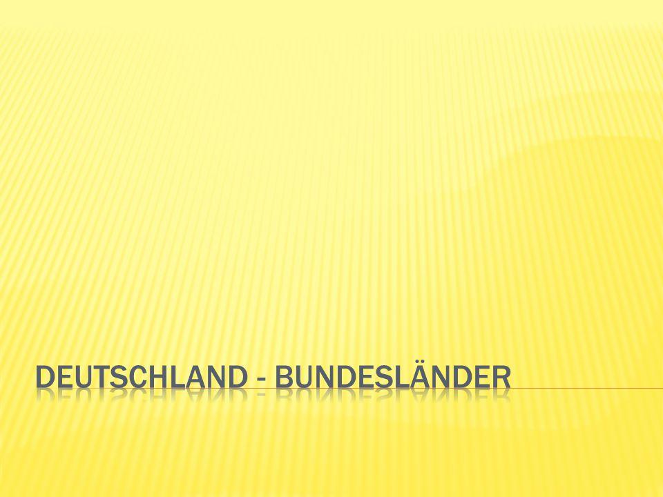  Deutschland besteht aus 16 Bundesländer  Deutschland war schon immer in Länder gegliedert  die Stadtstaaten Berlin und Hamburg bestehen ausschließlich  aus den gleichnamigen Gemeinden und sind somit  Einheitsgemeinden.