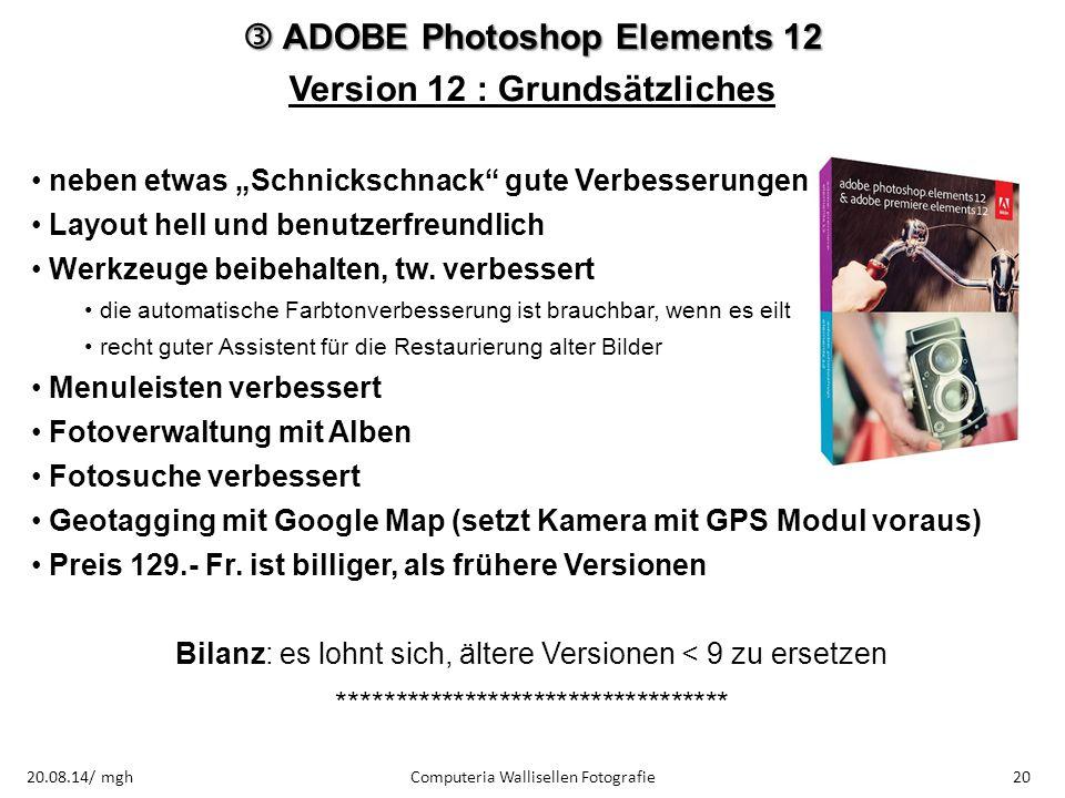 """ ADOBE Photoshop Elements 12 Version 12 : Grundsätzliches neben etwas """"Schnickschnack"""" gute Verbesserungen Layout hell und benutzerfreundlich Werkzeu"""