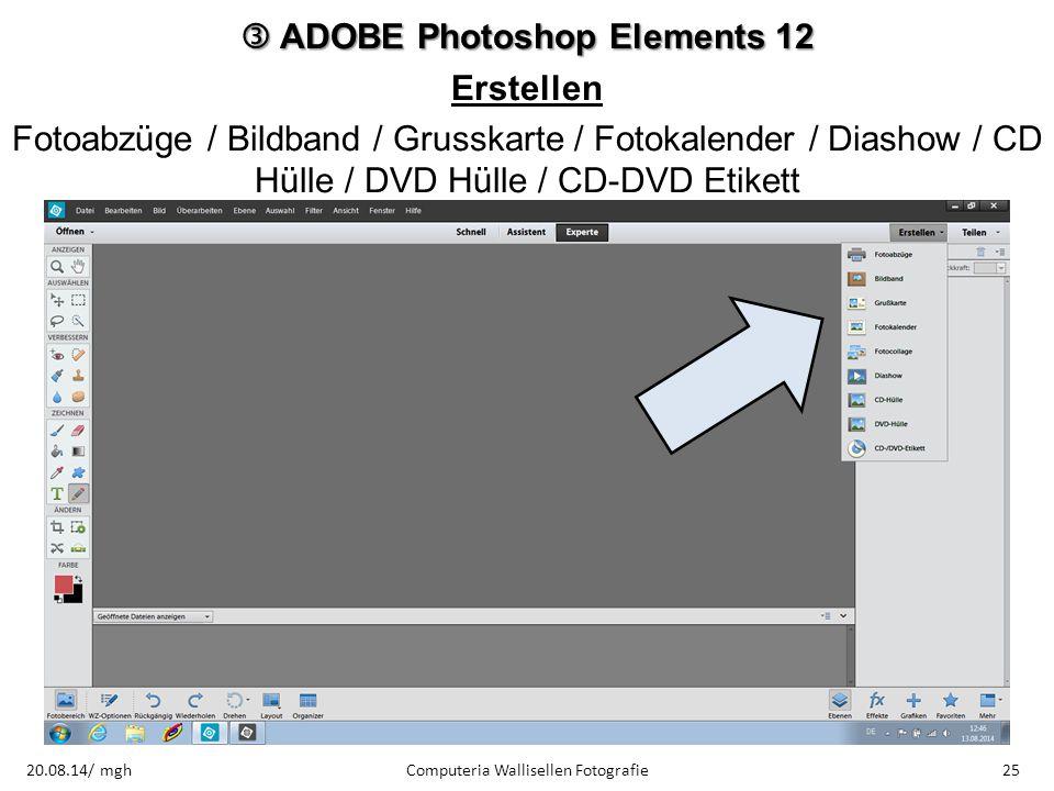  ADOBE Photoshop Elements 12 Erstellen Fotoabzüge / Bildband / Grusskarte / Fotokalender / Diashow / CD Hülle / DVD Hülle / CD-DVD Etikett Computeria