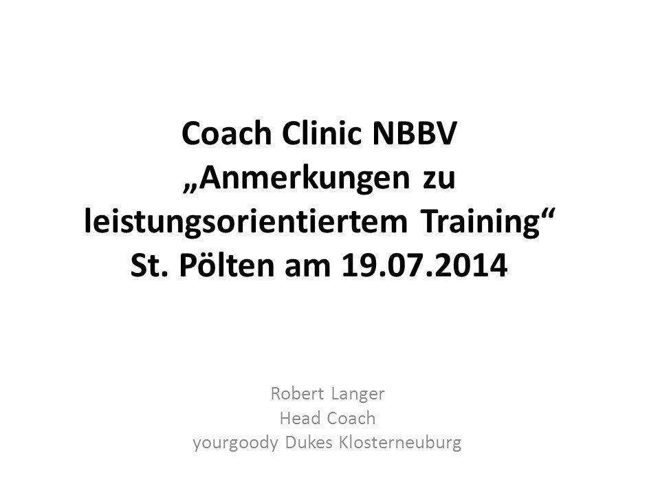 """Coach Clinic NBBV """"Anmerkungen zu leistungsorientiertem Training St."""