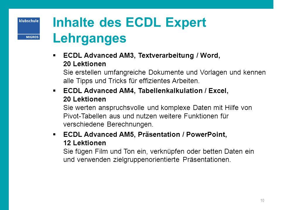 Inhalte des ECDL Expert Lehrganges  ECDL Advanced AM3, Textverarbeitung / Word, 20 Lektionen Sie erstellen umfangreiche Dokumente und Vorlagen und ke