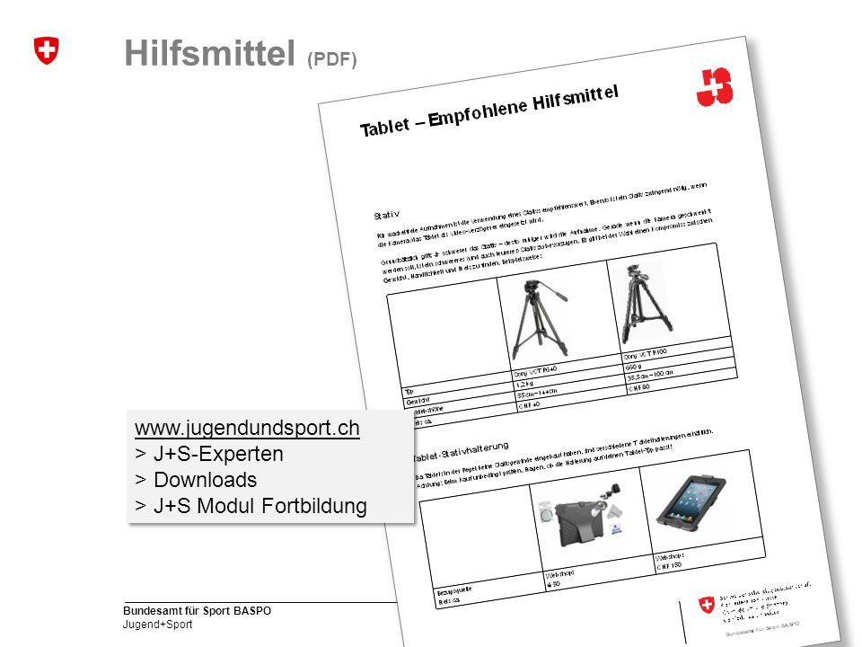 18 Bundesamt für Sport BASPO Jugend+Sport Hilfsmittel (PDF) www.jugendundsport.ch > J+S-Experten > Downloads > J+S Modul Fortbildung www.jugendundsport.ch > J+S-Experten > Downloads > J+S Modul Fortbildung