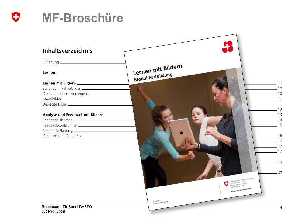 4 Bundesamt für Sport BASPO Jugend+Sport MF-Broschüre