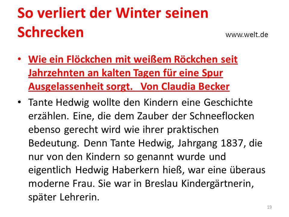So verliert der Winter seinen Schrecken www.welt.de Wie ein Flöckchen mit weißem Röckchen seit Jahrzehnten an kalten Tagen für eine Spur Ausgelassenhe