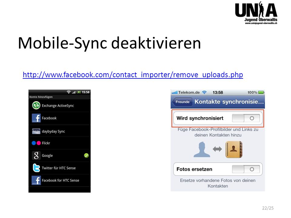 Mobile-Sync deaktivieren http://www.facebook.com/contact_importer/remove_uploads.php 22/25