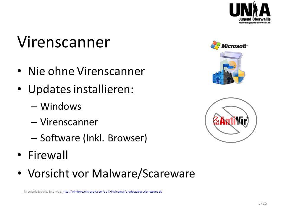 Virenscanner Nie ohne Virenscanner Updates installieren: – Windows – Virenscanner – Software (Inkl.