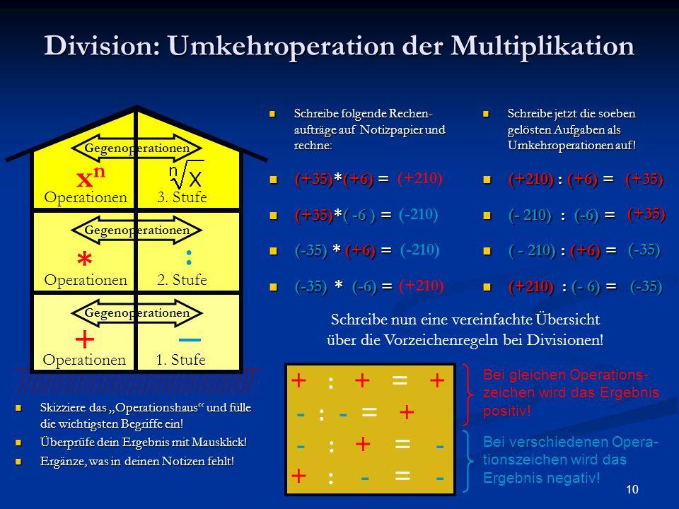 """10 Division: Umkehroperation der Multiplikation Skizziere das """"Operationshaus"""" und fülle die wichtigsten Begriffe ein! Überprüfe dein Ergebnis mit Mau"""