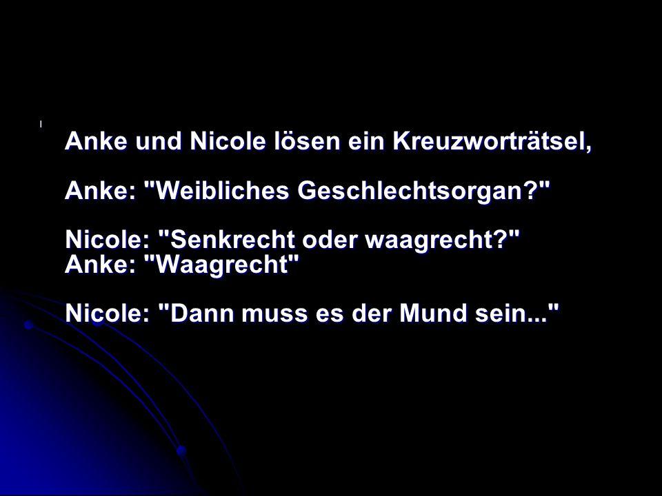 l Anke und Nicole lösen ein Kreuzworträtsel, Anke: