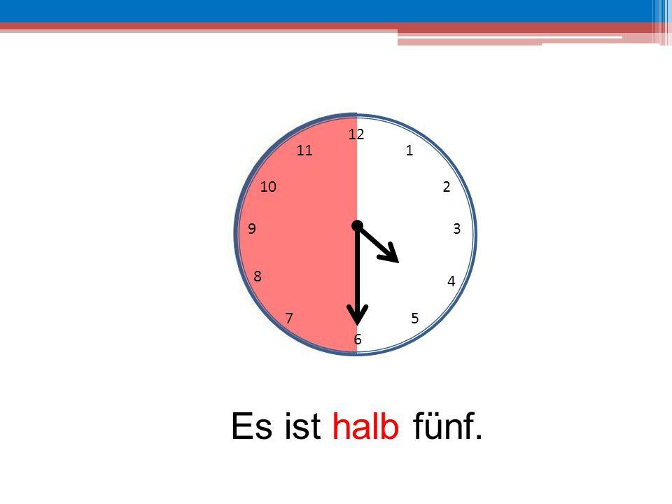 12 6 39 10 111 2 4 57 8 Es ist halb fünf.