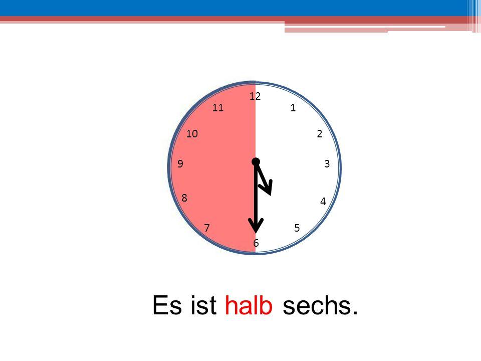 12 6 39 10 111 2 4 57 8 Es ist halb sechs.
