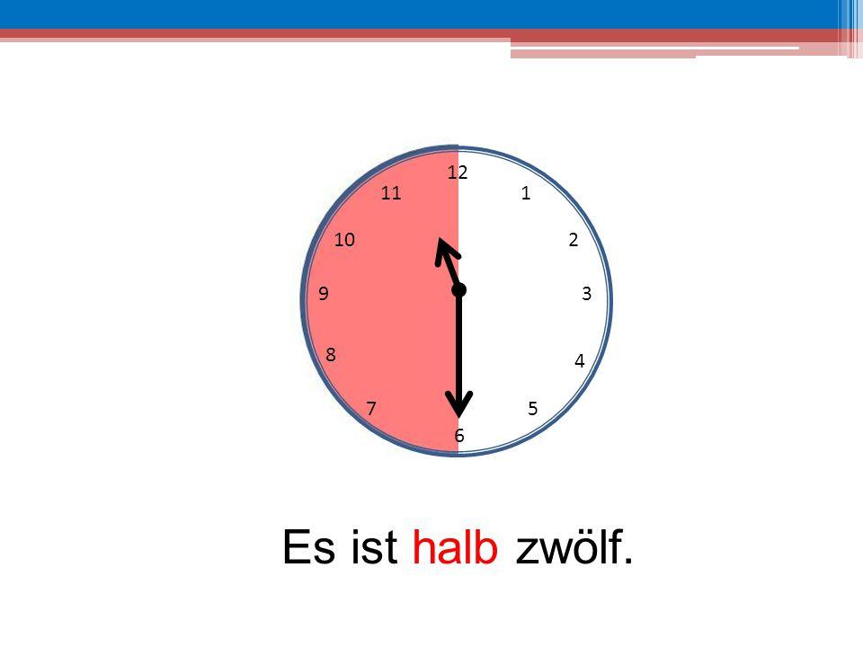 12 6 39 10 111 2 4 57 8 Es ist halb zwölf.