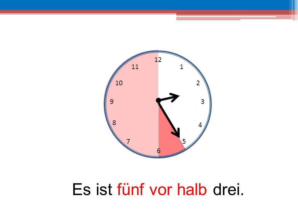 12 6 39 10 111 2 4 57 8 Es ist fünf vor halb drei.
