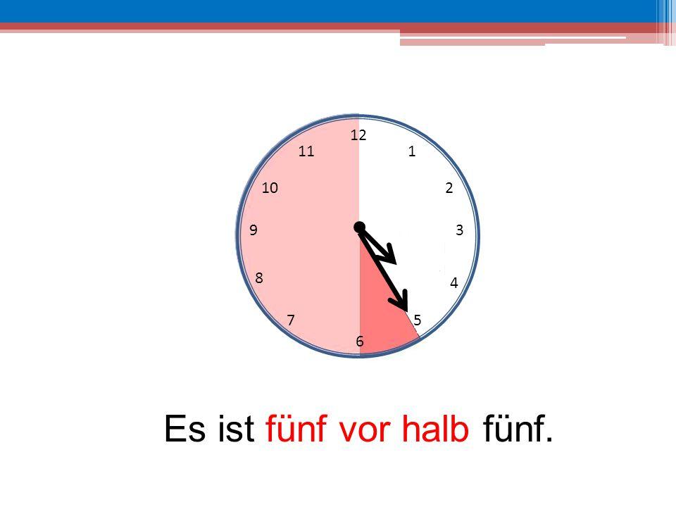 12 6 39 10 111 2 4 57 8 Es ist fünf vor halb fünf.