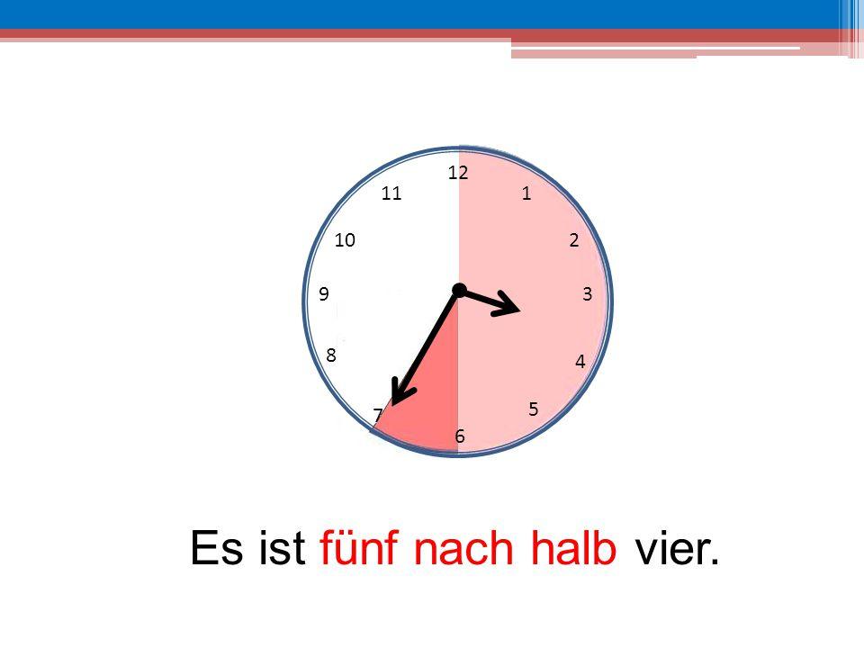 12 6 39 10 111 2 4 5 7 8 Es ist fünf nach halb vier.