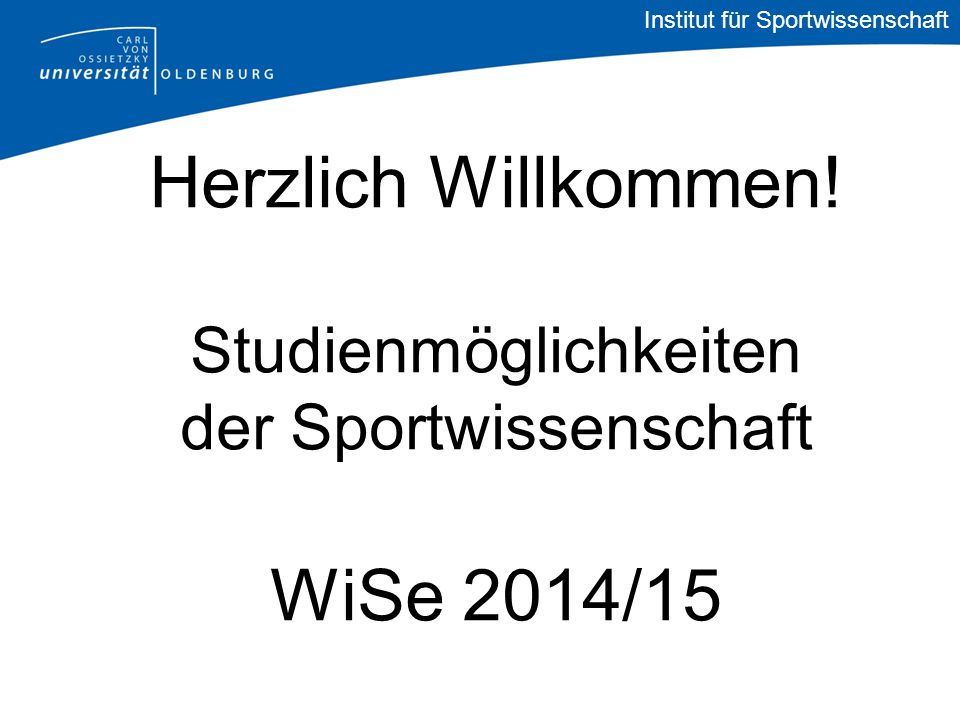 Institut für Sportwissenschaft Herzlich Willkommen.