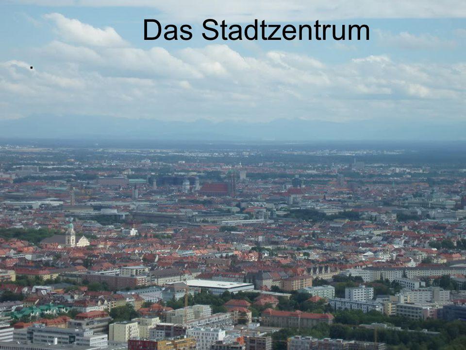 Das Stadtzentrum.