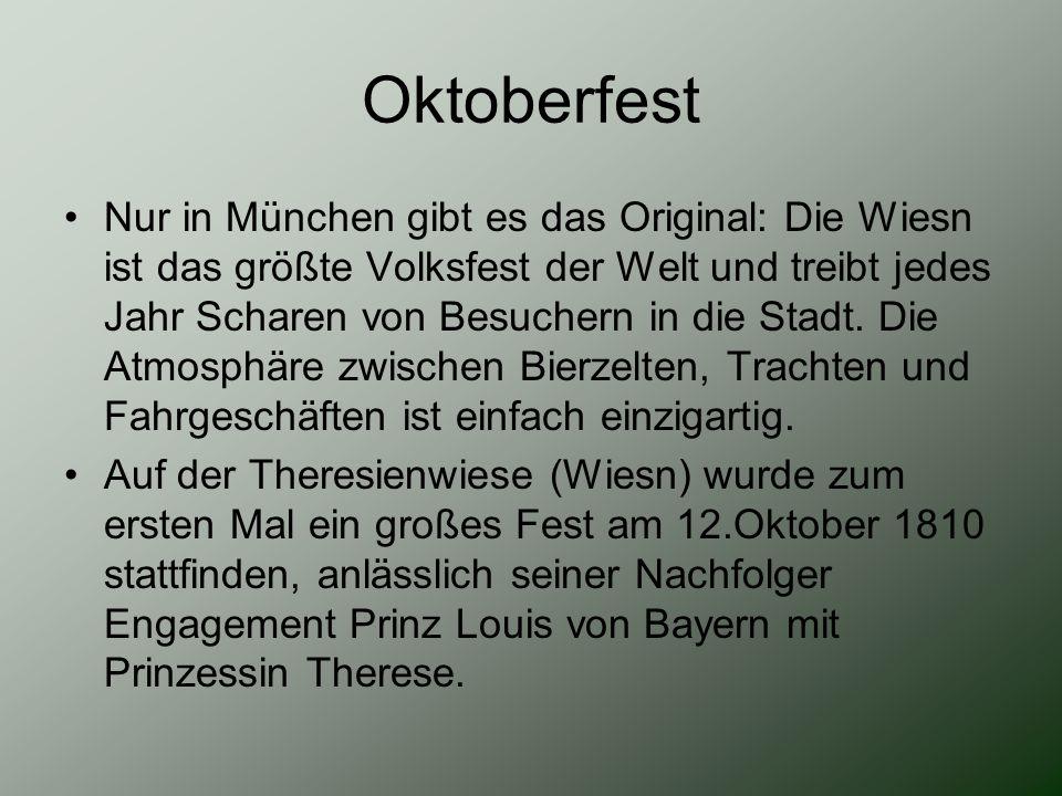Oktoberfest Nur in München gibt es das Original: Die Wiesn ist das größte Volksfest der Welt und treibt jedes Jahr Scharen von Besuchern in die Stadt.