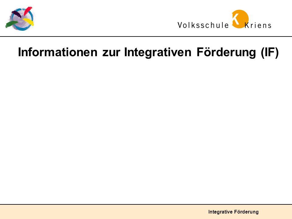Informationen zur Integrativen Förderung (IF)