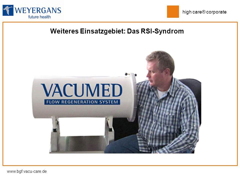 www.bgf.vacu-care.de high care® corporate Weiteres Einsatzgebiet: Das RSI-Syndrom