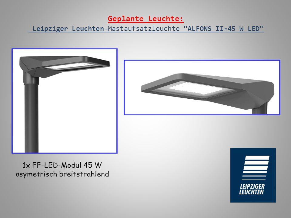 """Geplante Leuchte: Leipziger Leuchten-Mastaufsatzleuchte """"ALFONS II-45 W LED"""" 1x FF-LED-Modul 45 W asymetrisch breitstrahlend"""