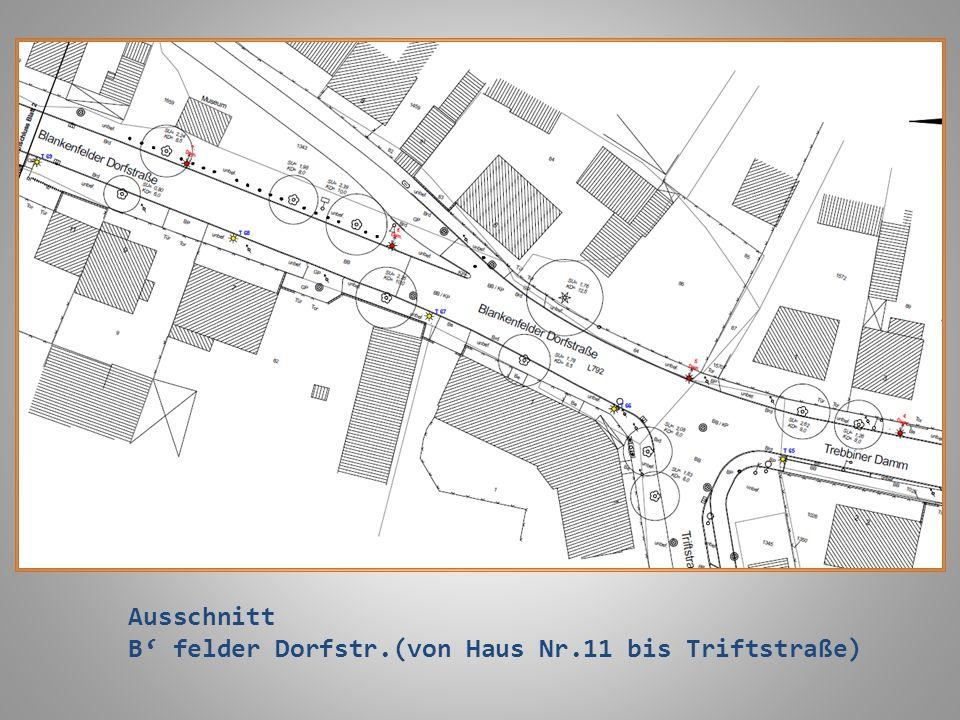 Ausschnitt B' felder Dorfstr.(von Haus Nr.11 bis Triftstraße)