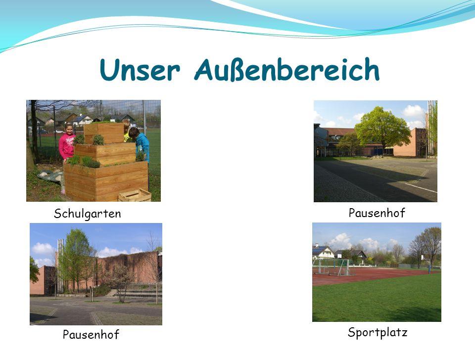 Unser Außenbereich Schulgarten Pausenhof Sportplatz