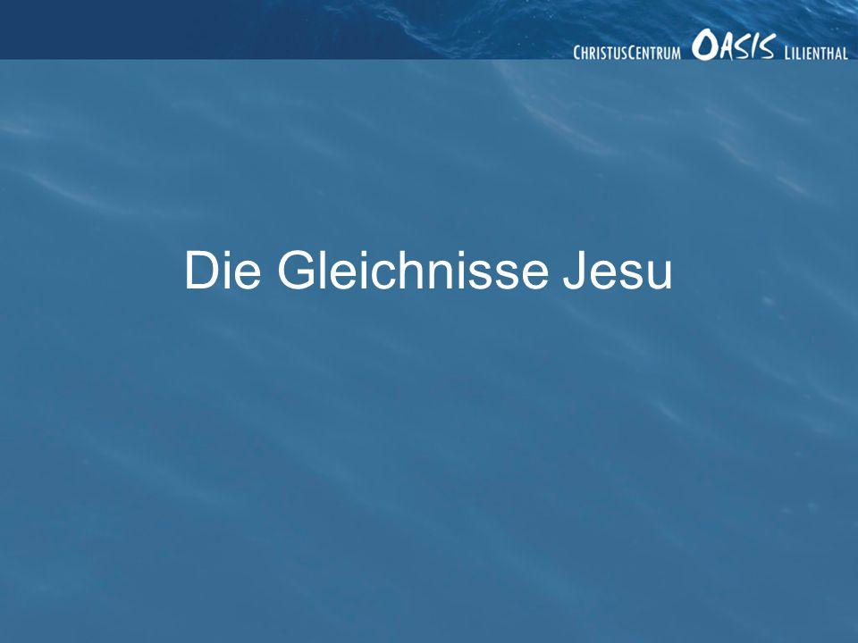 Die Gleichnisse Jesu