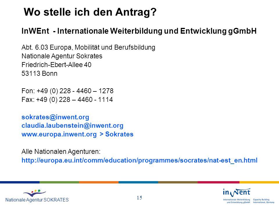 15 Wo stelle ich den Antrag.InWEnt - Internationale Weiterbildung und Entwicklung gGmbH Abt.