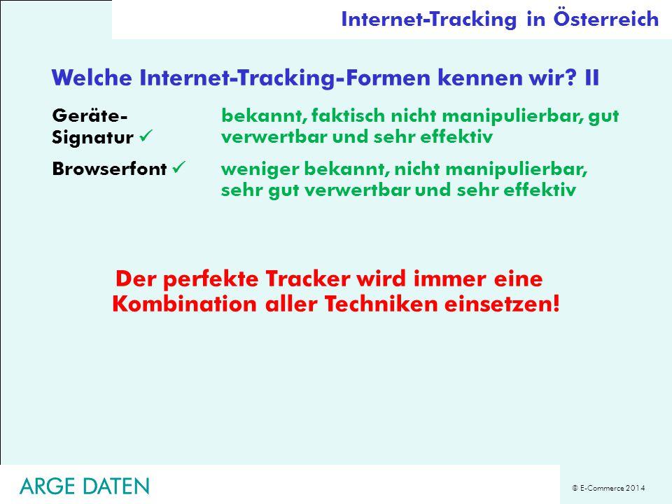 © E-Commerce 2014 Zwei Typen von Tracking (a) Website-Betreiber versucht Benutzerverhalten zu erkennen, zu steuern und für seine Interessen zu optimieren (b) Tracking-Betreiber versuchen Benutzerverhalten über viele Webseiten hinweg zu erkennen, zu steuern und für die Interessen ihrer Auftraggeber zu optimieren