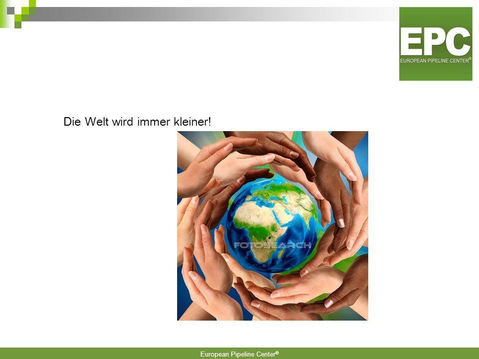 European Pipeline Center ® Kompetenz und Synergie  Gemeinsame Forschung  Förderung der Produktentwicklung  Gemeinsame Exportaktivitäten  Anwendung