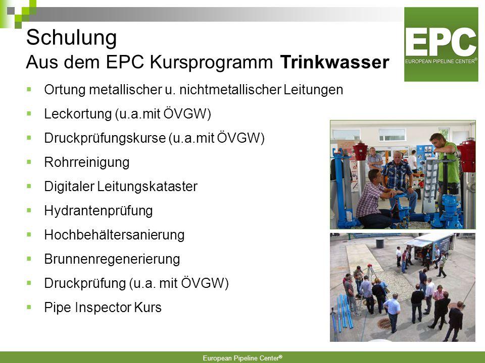 European Pipeline Center ®  2.500m Rohrleitungen, davon rund 1.500m Trinkwasserrohrleitungen  Alle marktgängigen Durchmesser und Materialien  Schäd