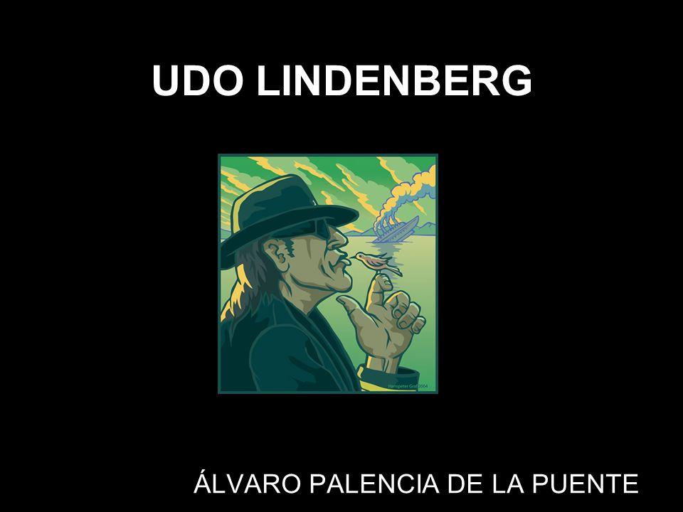 UDO LINDENBERG ÁLVARO PALENCIA DE LA PUENTE