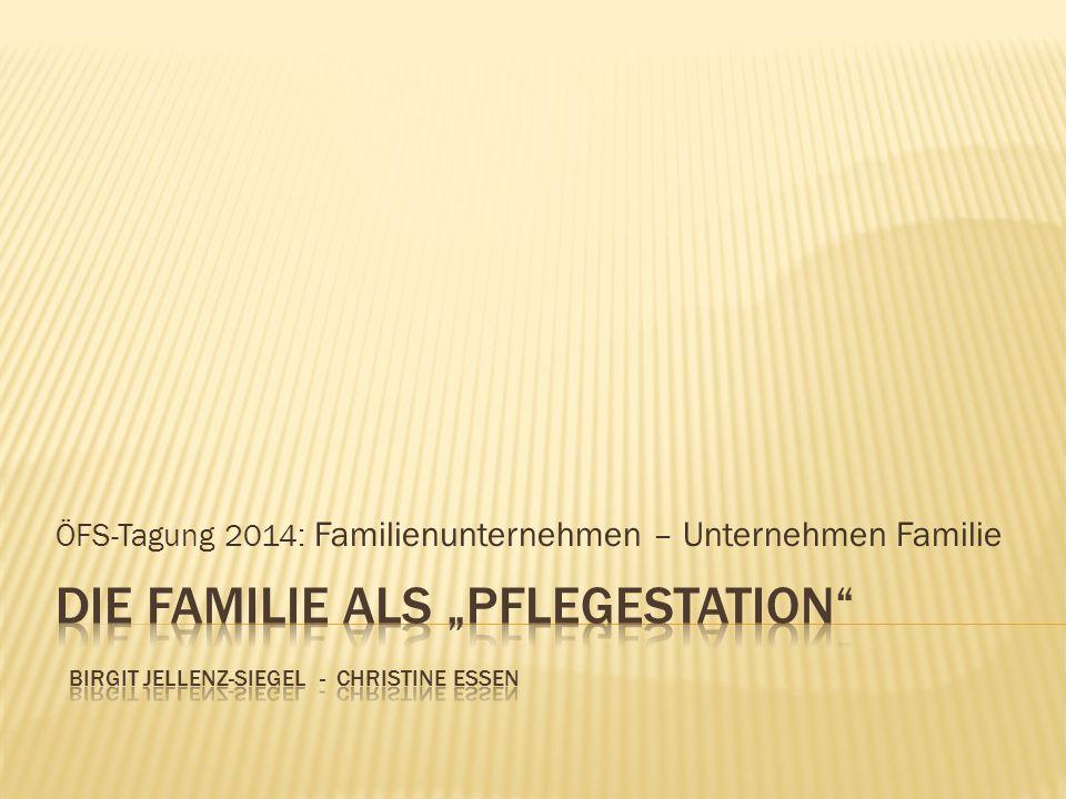 ÖFS-Tagung 2014: Familienunternehmen – Unternehmen Familie