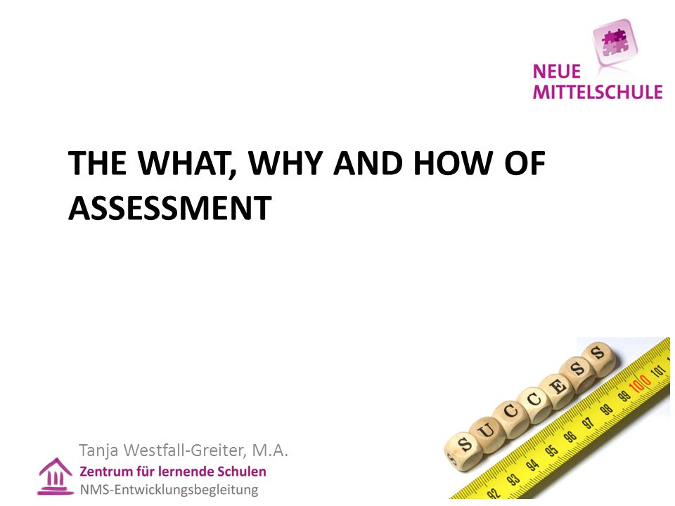 Erfolgsfaktoren Kompetenzdiagramm Liefern 2 Informationen für Schüler/innen, Lehrer/innen und Eltern: 1.Der Beurteilungsraster beschreibt die Qualitätsstufen orientiert am Zielbild, d.h.