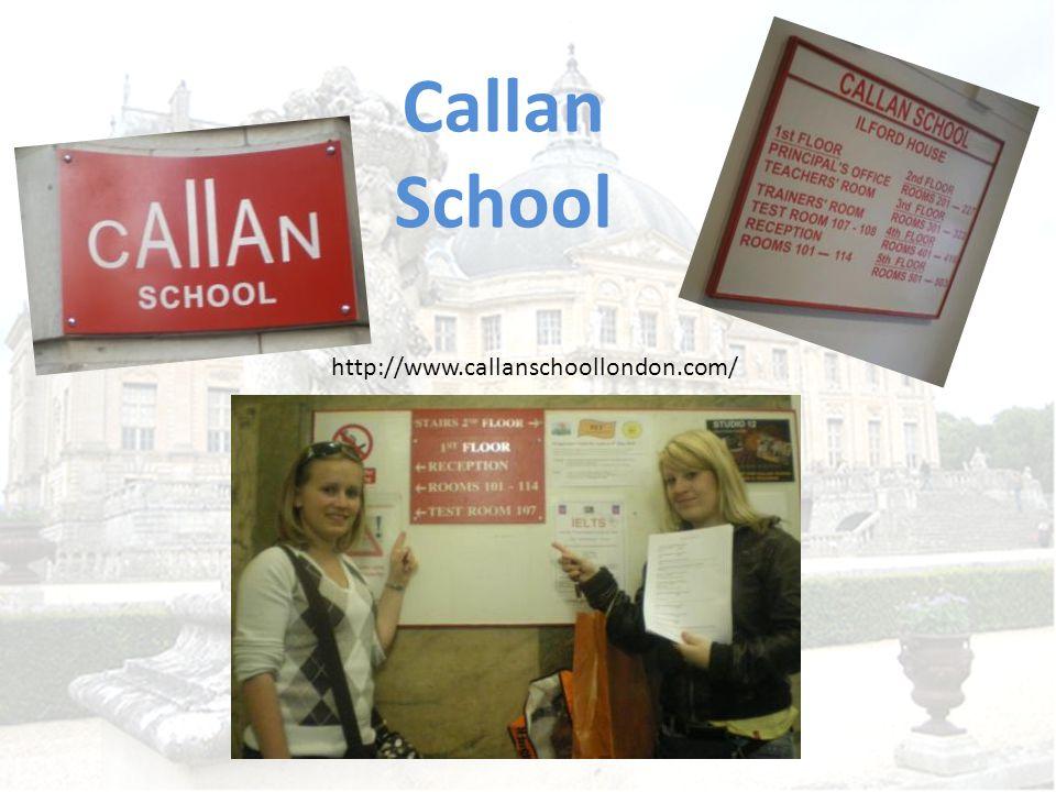 "Callan School Wir besuchten am 27.04.2010 die Privatschule ""Callan in London."