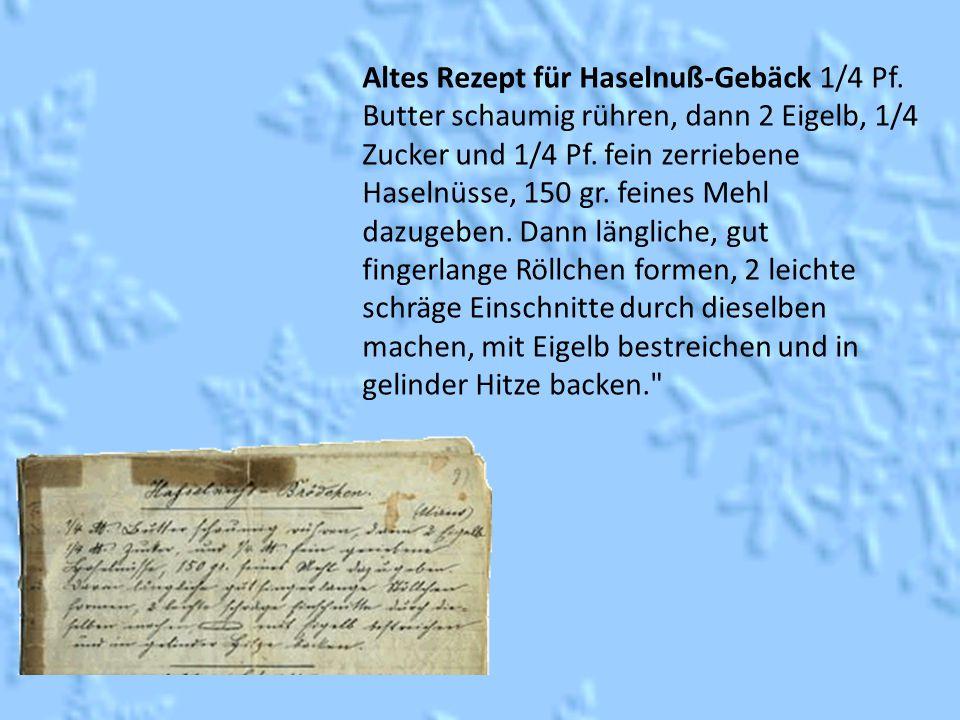 Altes Rezept für Haselnuß-Gebäck 1/4 Pf.