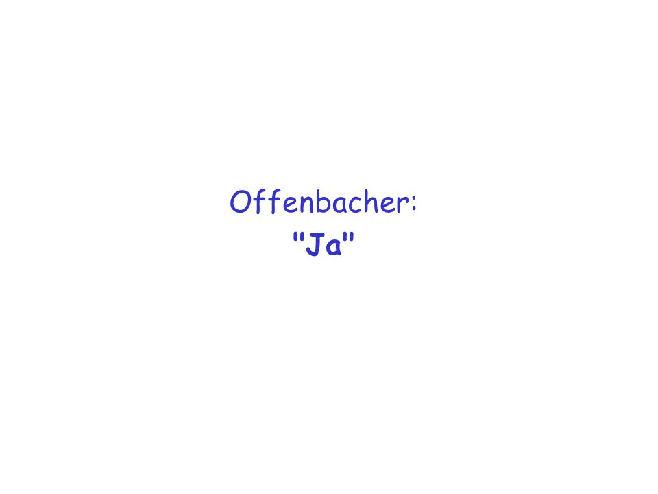 Offenbacher: Ja