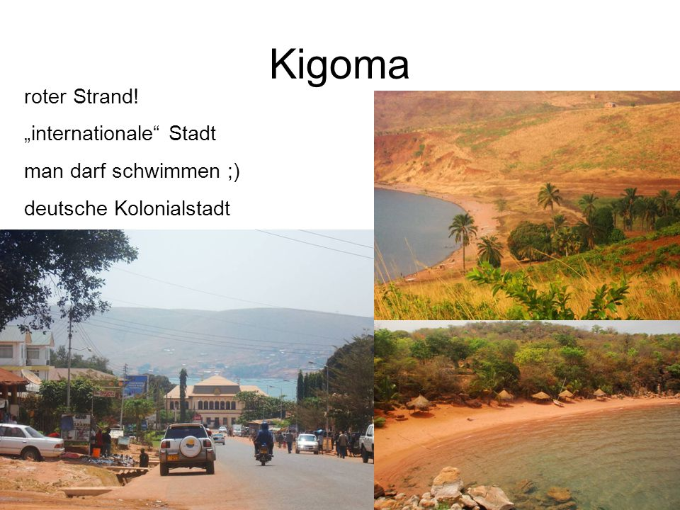 """Kigoma roter Strand! """"internationale Stadt man darf schwimmen ;) deutsche Kolonialstadt"""