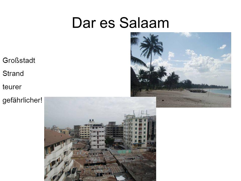 Dar es Salaam Großstadt Strand teurer gefährlicher!