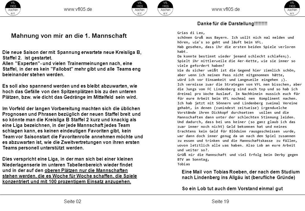 www.vfl05.de Seite 19Seite 02 Danke für die Darstellung!!!!!!!!! Grias di Leo, sch ö nen Gru ß aus Bayern. Ich wollt mich mal melden und h ö ren, wie`