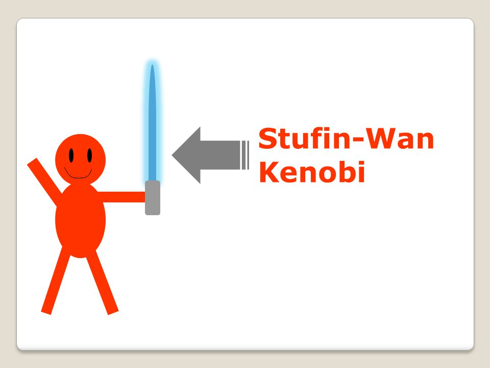 Stufin-Wan Kenobi