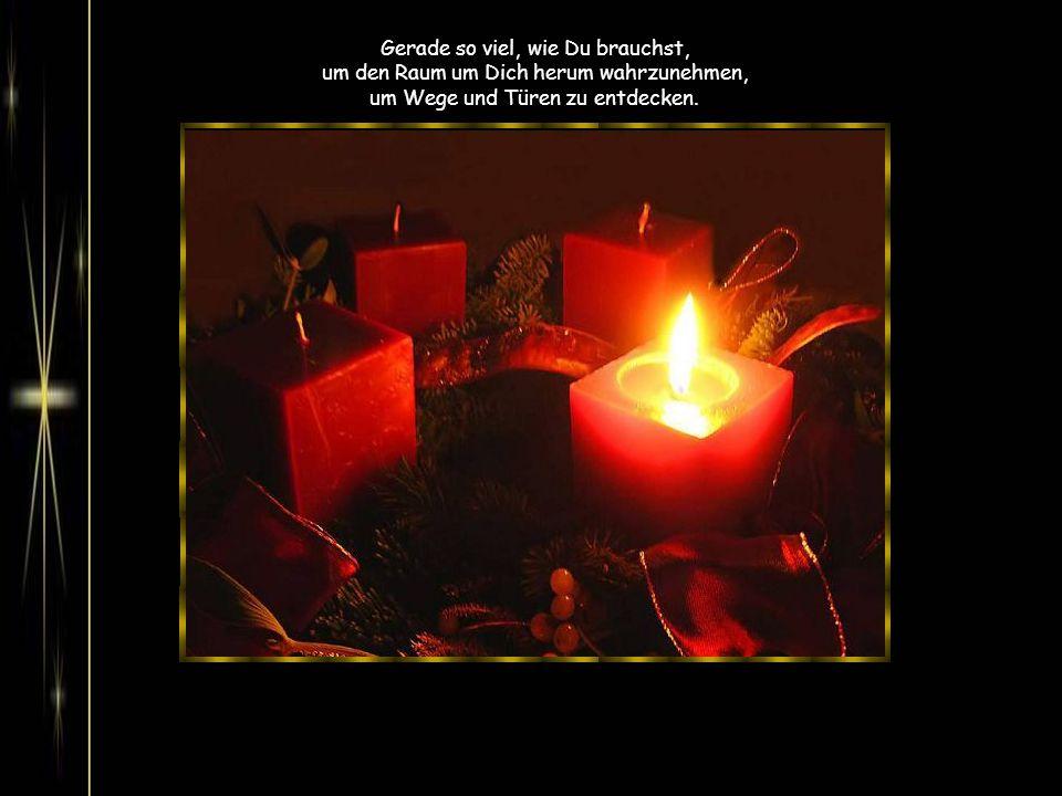 Ich wünsche Dir Wärme, Geborgenheit und Frieden im Herzen.