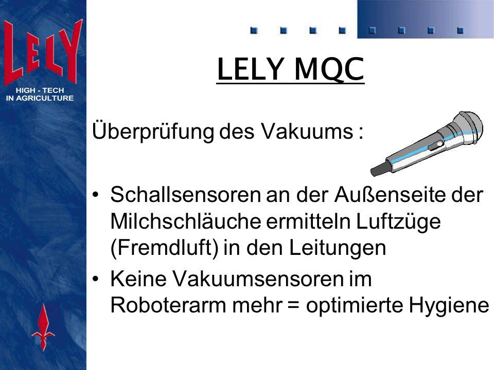 MQC Sensor Vorteile : Einzigartiges Farbsensorsystem zur Ermittlung der sichtbar abweichenden Milch (Blut-, Biest-, Mastitismilch) Einzigartiges System zum viertelindividuellen Abnehmen Im Durchschnitt höhere Melkgeschwindigkeit (Kapazität) Schallsensoren zur Vakuumkontrolle (keine Kupplungen in den Milchleitungen)